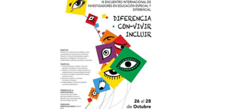"""Invitan a participar en el IX Encuentro Internacional de Investigadores de Educación Especial y Diferencial """"Diferencia, con-vivir, incluir"""""""