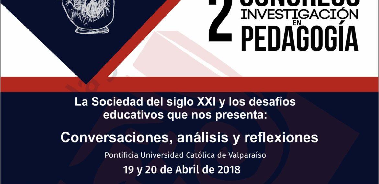 II Congreso de Investigadores Noveles en Educación PUCV  y  II Congreso de Investigación en Pedagogía