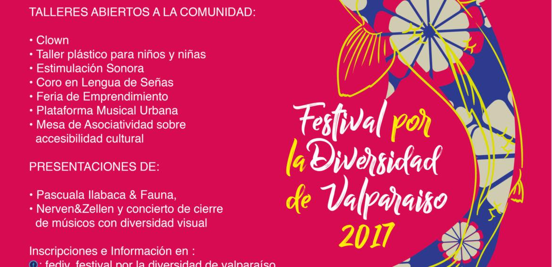 """Invitación: 25 y 26 de noviembre se realizará """"Festival por la Diversidad de Valparaíso, FEDIV 2017"""" en el Parque Cultural de Valparaíso."""