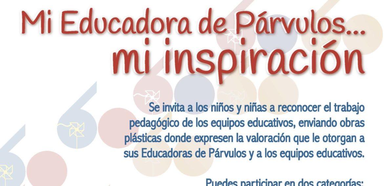 """Concurso """"Mi Educadora de Párvulos… mi inspiración"""""""