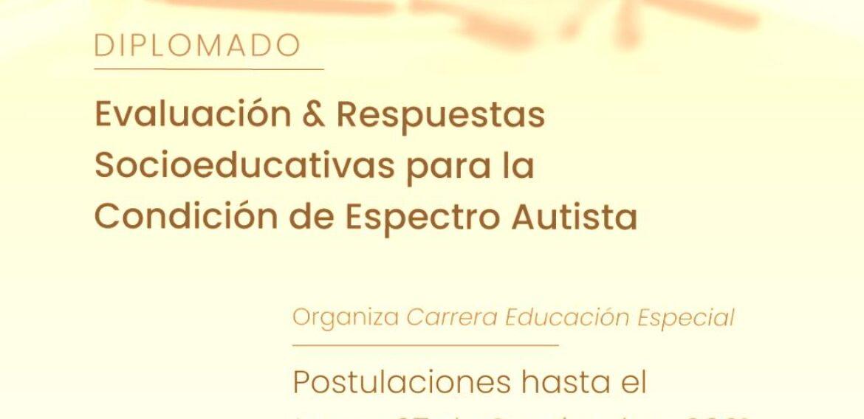 """Abiertas postulaciones al diplomado """"Evaluación y respuestas socioeducativas para la condición de Espectro Autista"""""""